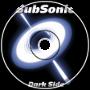 SubSonic - Dark Side
