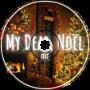My Dear, Noël